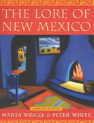 The Lore of New Mexico 2nd edition 9780826331571 0826331572