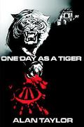 One Day As a Tiger 0 9780755200207 0755200209