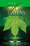 When the Soul Listens 1st Edition 9781576831137 1576831132