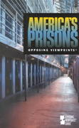 America's Prisons 2nd edition 9780737707878 0737707879