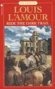 Ride the Dark Trail: The Sacketts 0 9780553276824 0553276824