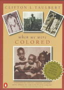 Once Upon a Time When We Were Colored 1st Edition 9780140244779 0140244778