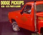 Dodge Pickups 1939-1978 Photo Album 0 9781882256822 1882256824