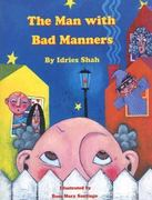 The Man with Bad Manners 0 9781883536855 1883536855