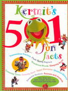 Kermit's 501 Fun Facts for Kids 0 9781884822100 188482210X