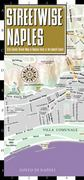 Streetwise Naples Map - Laminated City Street Map of Naples, Italy 0 9781886705968 1886705968