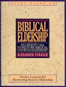 Study Guide to Biblical Eldership 0 9780936083131 0936083131