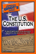 The Complete Idiot's Guide to the U.S. Constitution 0 9781592576272 1592576273
