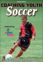 Coaching Youth Soccer 4th edition 9780736063296 0736063293