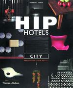 Hip Hotels - City 2nd edition 9780500283011 050028301X