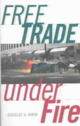 Free Trade under Fire 0 9780691116341 0691116342