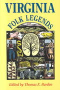 Virginia Folk Legends 0 9780813913353 0813913357