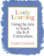 Lively Learning 1st Edition 9781892989116 1892989115