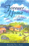 Forever Home 1st edition 9781894856423 1894856422
