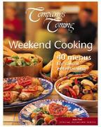 Weekend Cooking 40 Menus for Casual Entertaining 0 9781896891583 1896891586