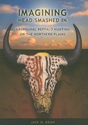 Imagining Head-Smashed-In 1st Edition 9781897425046 189742504X
