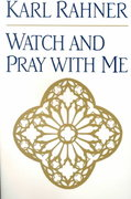 Watch and Pray with Me 0 9780824518400 0824518403