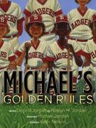 Michael's Golden Rules 1st edition 9780689870163 0689870167