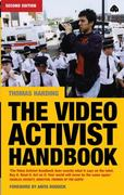The Video Activist Handbook 2nd edition 9780745317700 0745317707