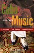Cuba and Its Music 1st Edition 9781556525162 1556525168
