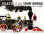 Death of the Iron Horse 0 9780689716867 0689716869