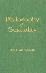 Philosophy of Sexuality 1st Edition 9781563249341 1563249340