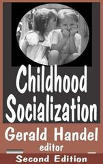 Childhood Socialization 2nd edition 9780202306421 0202306429