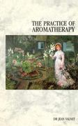 The Practice of Aromatherapy 1st Edition 9780852071434 0852071434