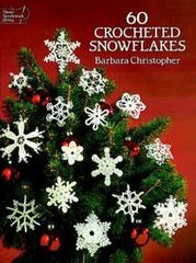 60 Crocheted Snowflakes 0 9780486253930 0486253937