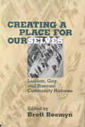 Creating a Place For Ourselves 1st edition 9780415913904 041591390X