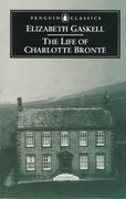 The Life of Charlotte Bronte 2nd edition 9780140434934 0140434933