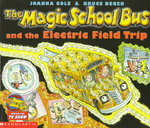 The Magic School Bus and the Electric Field Trip 0 9780590446839 0590446835