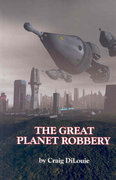 The Great Planet Robbery 0 9781930486799 1930486790