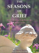 The Seasons of Grief 0 9781930596658 1930596650