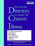 The Complete Directory for People with Chronic Illness 6th edition 9781930956834 1930956835