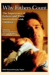 Why Fathers Count 1st Edition 9781931342056 1931342059