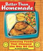 Better Than Homemade 1st Edition 9781931686426 1931686424