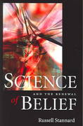 Science and the Renewal Of Belief 2nd edition 9781932031744 193203174X