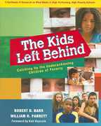 The Kids Left Behind 0 9781932127904 1932127909