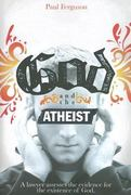 God and the Atheist 0 9781932307726 1932307729