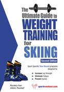 The Ultimate Guide to Weight Training for Skiing 2nd edition 9781932549591 1932549595