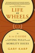 Life on Wheels 1st Edition 9781935281108 1935281100