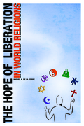 The Hope of Liberation in World Religions 1st Edition 9781602581678 1602581673