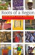 Roots of a Region 1st Edition 9781934110218 1934110213