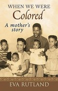 When We Were Colored 1st Edition 9781934178003 1934178004