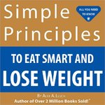 Simple Principles to Eat Smart and Lose Weight 0 9781934386101 1934386103