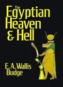 The Egyptian Heaven and Hell 0 9780875482989 0875482988