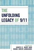 The Unfolding Legacy of 9/11 0 9780761830092 076183009X