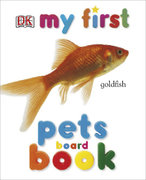 My First Pets Board Book 0 9780756609788 075660978X