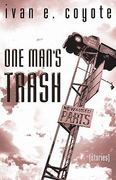 One Man's Trash 0 9781551521206 1551521202
